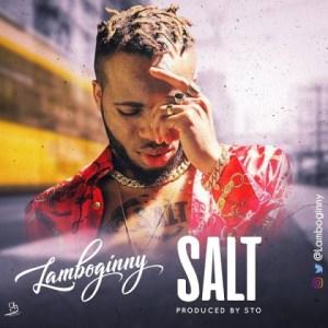 Lamboginny - Salt (Official Version)
